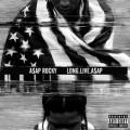 ASAP Rocky - LongLiveA$AP
