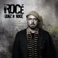 Rocé - Gunz n' Rocé