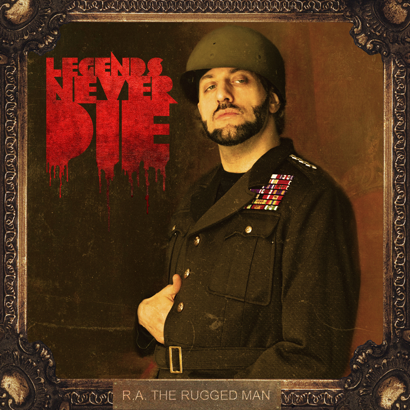 R.A. The Rugged Man - Legends Never Die