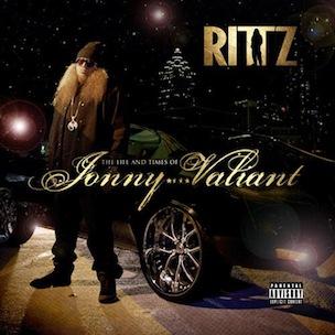 Rittz - The Life & Times Of Jonny Valiant