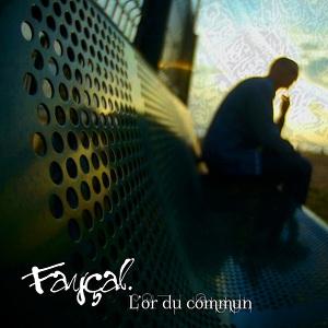 Fayçal - L'Or du Commun