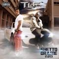 TLF - Ghetto Drame 2.013
