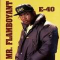 E-40 - Mr. Flamboyant
