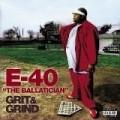 E-40 - Grit & Grind