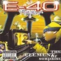 E-40 - The Element of Surprise