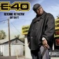 E-40 - Revenue Retrievin': Day Shift