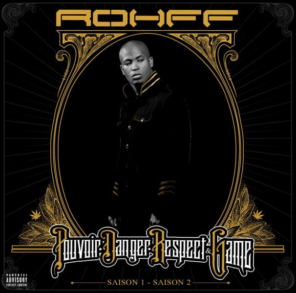 Rohff - P.D.R.G. (Pouvoir Danger Respect Game)