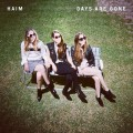 Haim - Days Are Gone