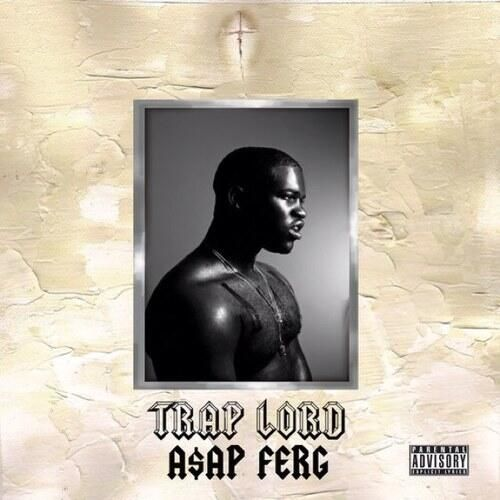 ASAP Ferg - Trap Lord