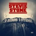 Stevie Stone - 2 Birds 1 Stone