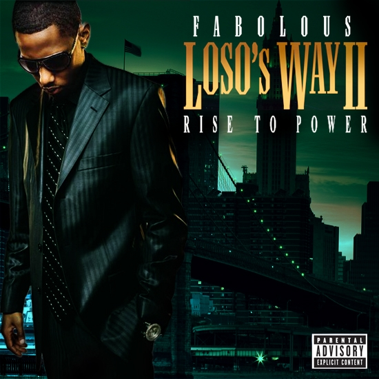 Fabolous - Loso's Way 2: Rise To Power