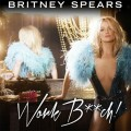 "Britney Spears : single ""Work Bitch"" en écoute"