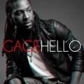 Gage de retour avec Hello avant l'album en février
