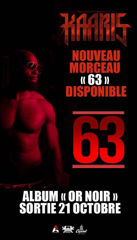 Kaaris : nouveau morceau 63, extrait de l'album Or Noir