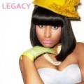 Nicki Minaj - Legacy