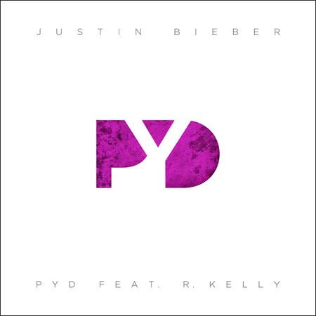 Justin Bieber : PYD feat R Kelly en écoute + paroles