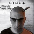 Jeff le Nerf - Kilos de Plumes et Grammes de Plomb