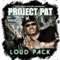 Project Pat - Loud Pack