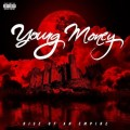 Young Money - Young Money : Rise of an Empire