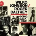 Wilko Johnson - Going Back Home