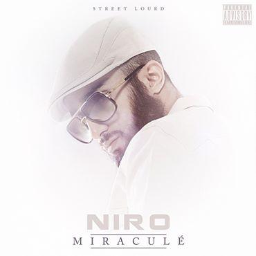 Niro - Miraculé