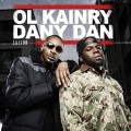 Ol'Kainry & Dany Dan : Saison 2