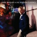 Paul Weller - More Modern Classics