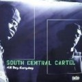 South Central Cartel - All Day Everyday