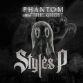 Styles P - Phantom and The Ghost