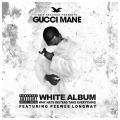 Gucci Mane - The White Album