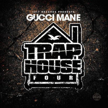 Gucci Mane - Trap House IV