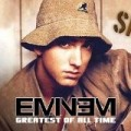 Eminem - Greatest Of All Time