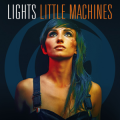 Lights - Little Machines