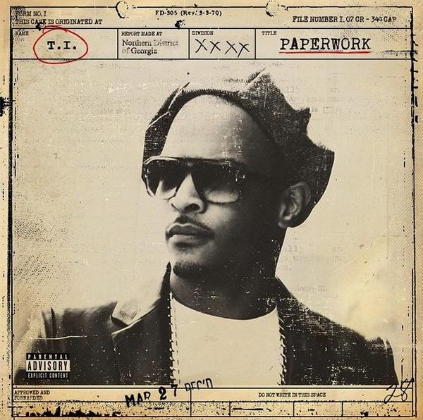 T.I. - Paperwork: The Motion Picture