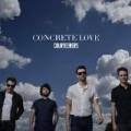 The Courteeners - Concrete Love