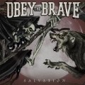 Salvation Obey The Brave