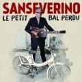 Le Petit Bal Perdu Sanseverino