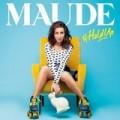 Maude - #HoldUp