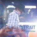 George Strait - Cowboy Rides Away: Live From At&T Stadium