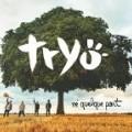 Tryo - Né Quelque Part