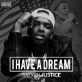 Rayven Justice - I Have a Dream