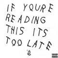 Drake sort l'album If You're Reading This It's Too Late par surprise