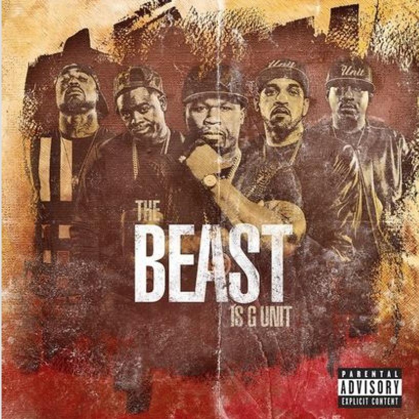 G Unit - The Beast Is G-Unit