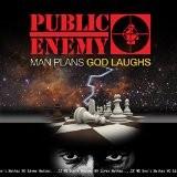 Public Enemy - Man Plans God Laughs