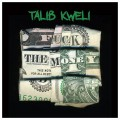 Talib Kweli - F*ck The Money