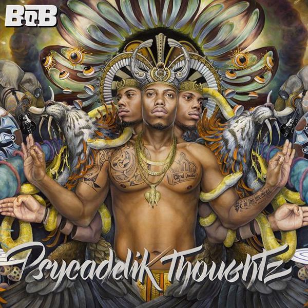 B.O.B - Psychedelik Thoughtz