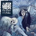 Jedi Mind Tricks - The Thief And The Fallen