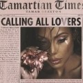 Tamar Braxton - Calling All Lovers