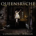 Queensrÿche - Condition Human