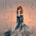 Mylene Farmer - Interstellaires